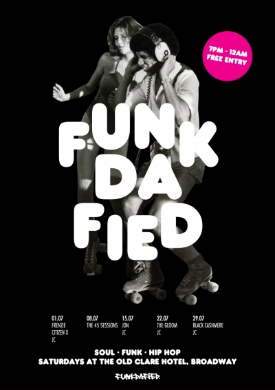 Funkdafied Soul Funk Hip Hop July Sessions