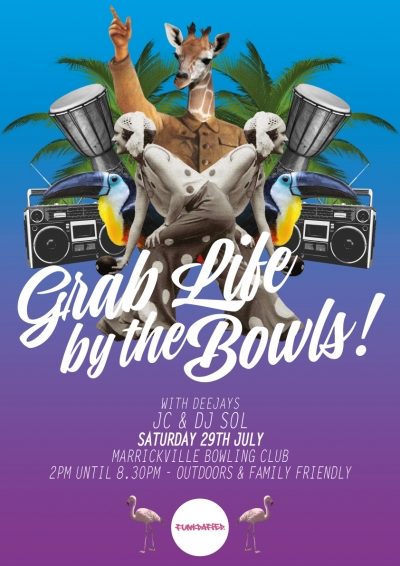 Grab Life by the Bowls- July Edition